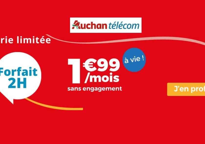 Offre Auchan Telecom 1,99€ le forfait 2h