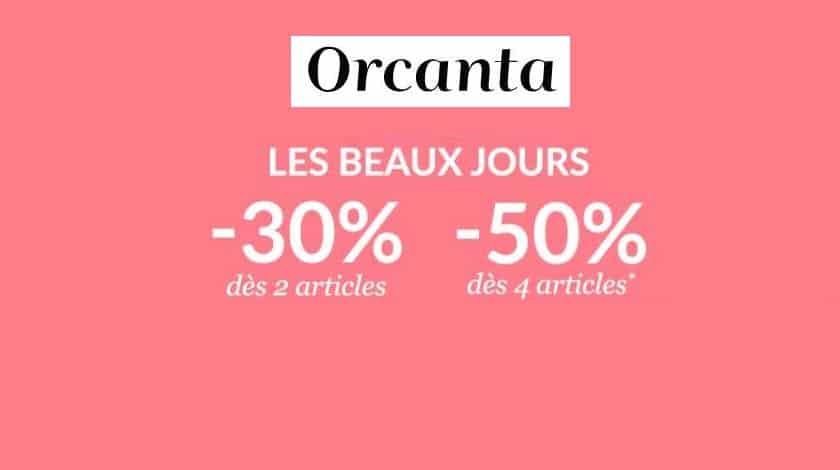 Promotion Orcanta -30% dès 2 articles -50% des 4 articles