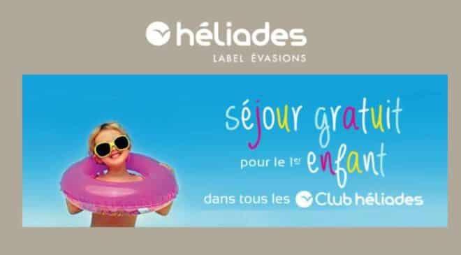 séjour gratuit pour votre enfant dans un Clubs Heliades cet été