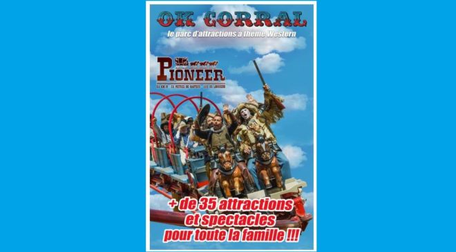 Billet parc d'attractions Ok Corral pas cher