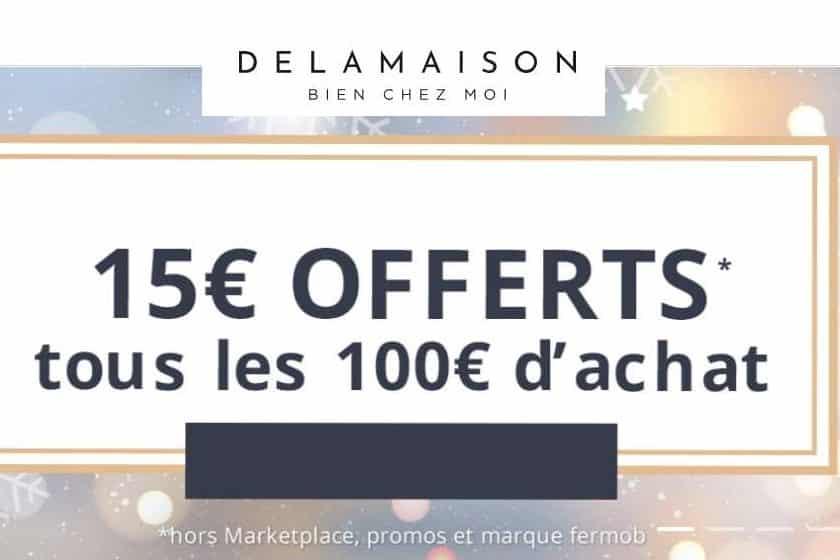 15€ de remise sur Delamaison tous les 100€