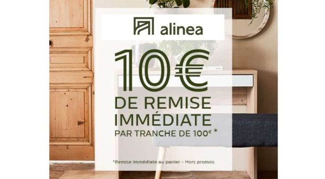 Alinea offre 10€ de remise immédiate