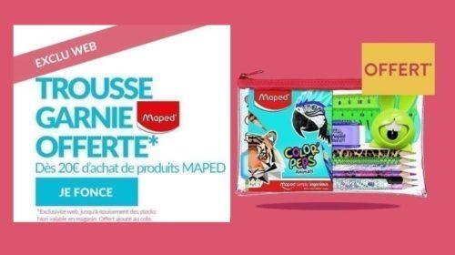 Rentrée des classes 1 trousse garnie Maped gratuite pour 20 € d'achats