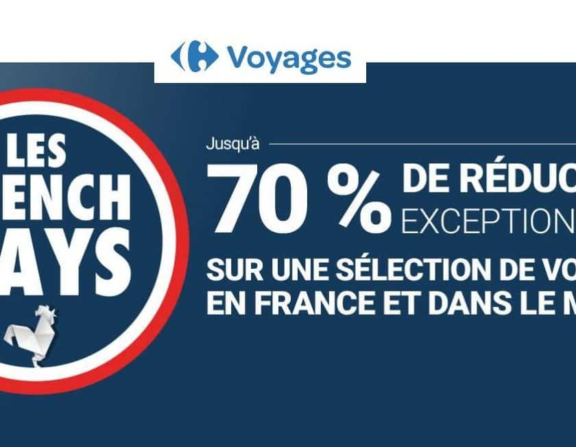 French Days Carrefour Voyages