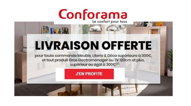 Livraison gratuite sur Conforama sur les commandes de 300€