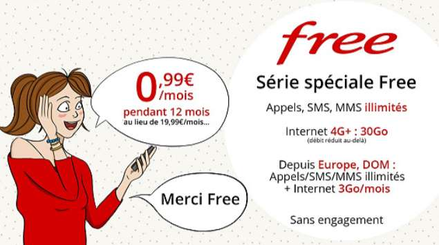 Série Spéciale Forfait Free 0,99€ par mois les 30Go