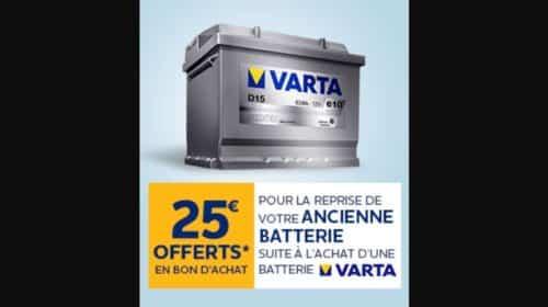 1 batterie auto Varta achetée 25€ à 30€ en bon d'achat