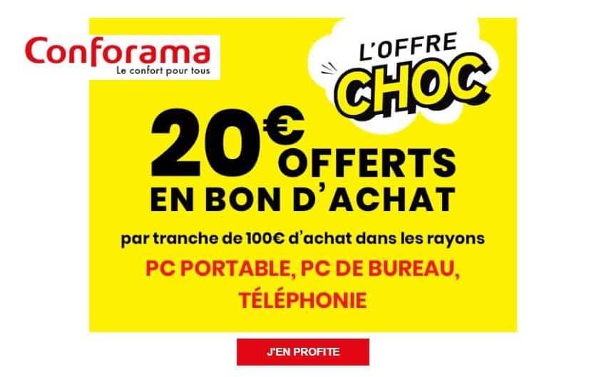 20€ offerts sur Conforama tous les 100€ d'achat de PC et téléphonie