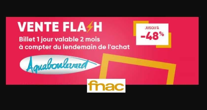 Vente flash billetterie Aquaboulevard