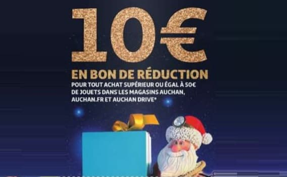 10€ de remise sur les jouets et jeux vendus sur Auchan