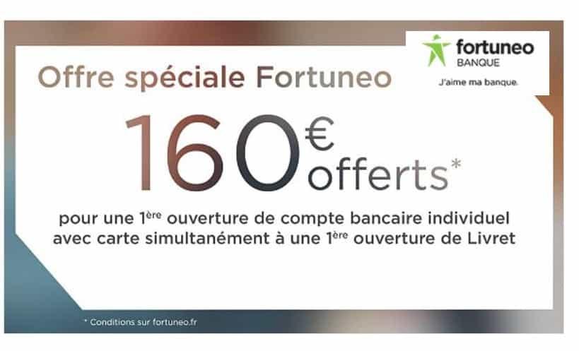 160€ offerts pour l'ouverture d'un compte en ligne Fortuneo