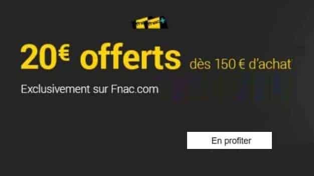 20€ de remise sur FNAC dès 150€