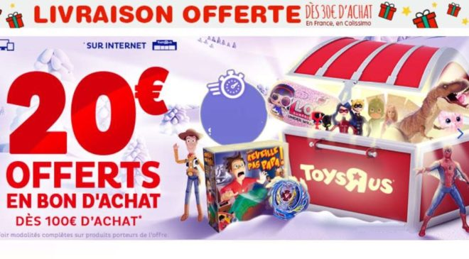 20€ offerts sur Toys'R US pour tout achat de 100€