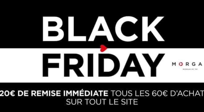 Black Friday Morgan 20€ de remise tous les 60€