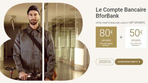 Bon plan BforBank 1 compte 1 livret épargne ouverts 200€ offerts