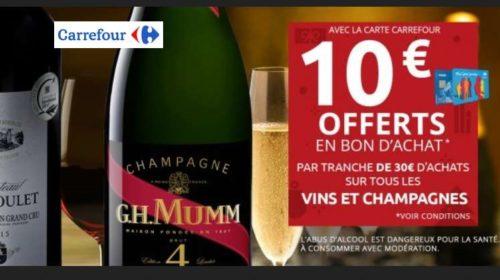10€ offerts dans le rayon Vins et Champagnes Carrefour