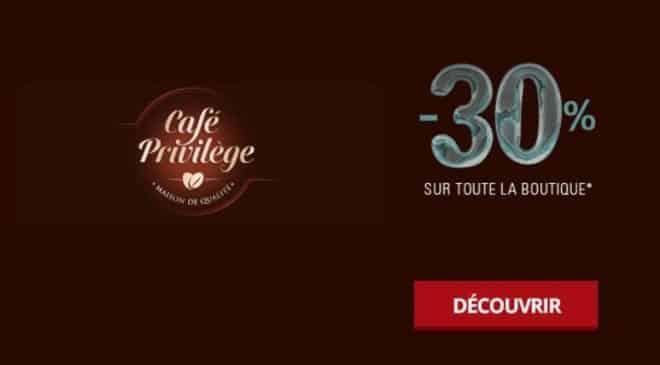 30% de remise sur tout le site Café Privilège
