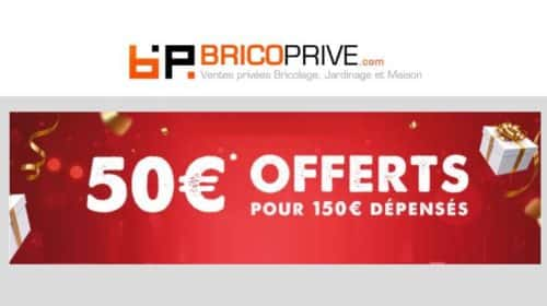 50€ offerts sur Bricoprivé