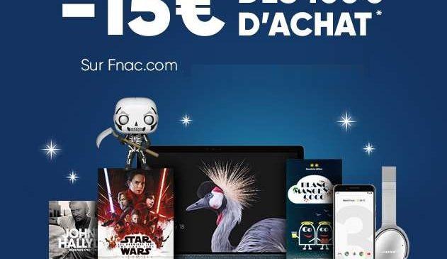 Best of Fnac 15€ de remise supplémentaire
