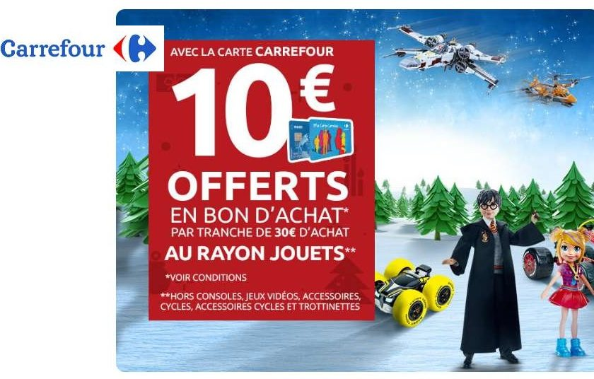 Hyper Soirées Carrefour jouets 10€ offerts par tranche de 30€