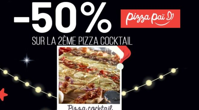 Pizza Pai Cocktail achetée -50% sur la seconde