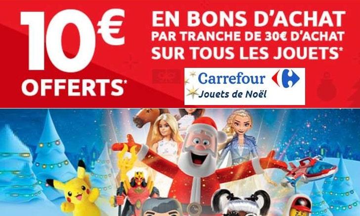 Week-end Carrefour jouets 10€ offerts par tranche de 30€