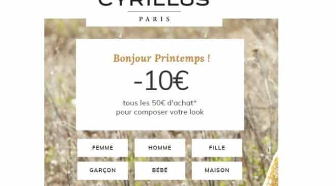 Offre Printemps Cyrillus 10€ de remise tous les 50€