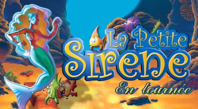 Billet comédie musicale La Petite Sirène pas cher
