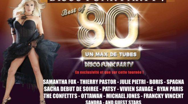 Billet concert Best of 80 – un max de tubes pas cher