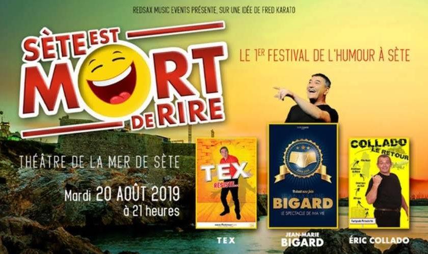 Billet spectacle Sète est mort de rire 2019 moitié prix