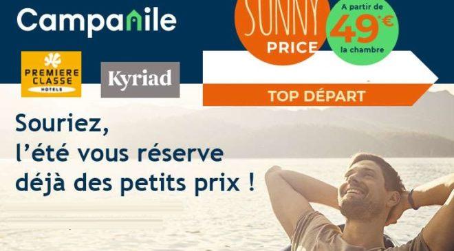Offre Sunny Price nuit cet été dans un hôtel Campanile, Kyriad et Première classe