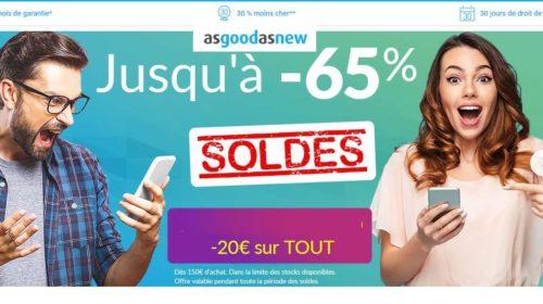 Smartphones, tablettes… reconditionnés à neuf garantie encore moins chers avec les soldes Asgoodasnew