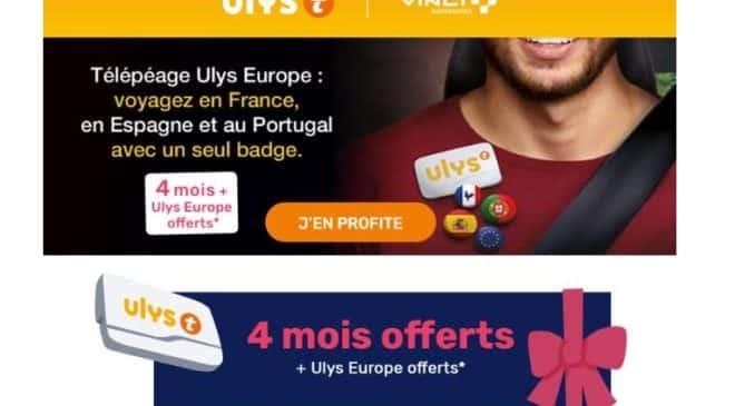 Télépéage Ulys by VINCI Autoroutes 4 mois offerts Ulys Europe Offerts Espagne + Portugal