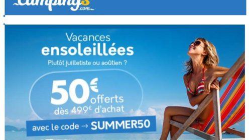 Vacances en camping moins cher 50€ de remise sur séjours en juillet et août