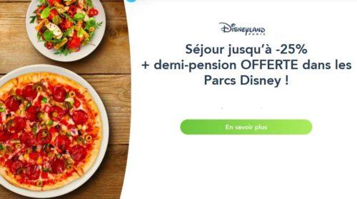 Jusqu'à -25% sur les séjours Disneyland = la demi-pension gratuite