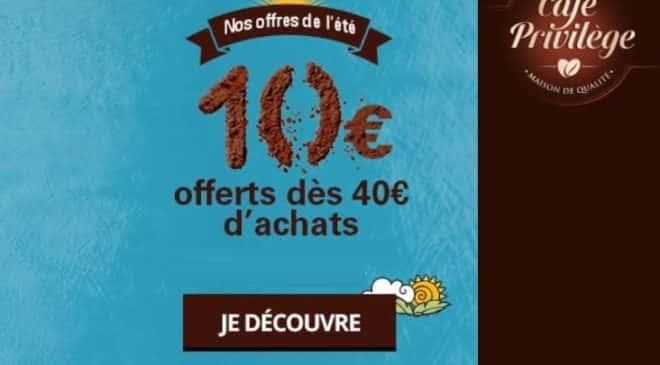 Remise de 10€ sur Café Privilège