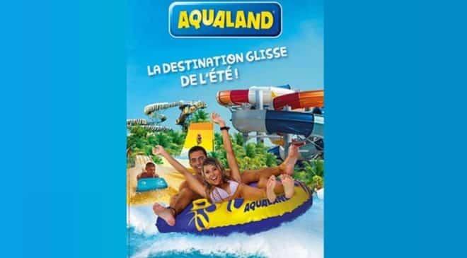 Billet entrée parc aquatique Aqualand moins cher