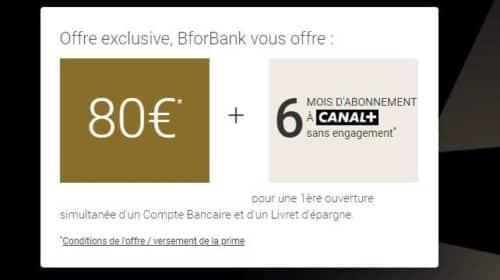 6 mois d'abonnement Canal+ offerts pour l'ouverture d'un compte BforBank