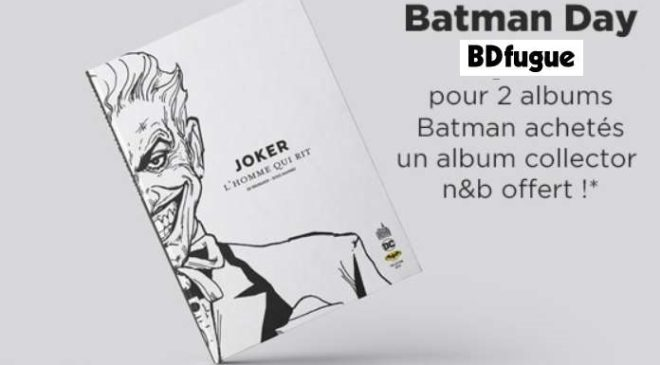 BATMAN DAY comics collector en noir et blanc offert