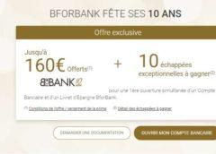 Anniversaire BforBank : jusqu'à 160€ offerts si vous ouvrez un compte courant et livret épargne 💰