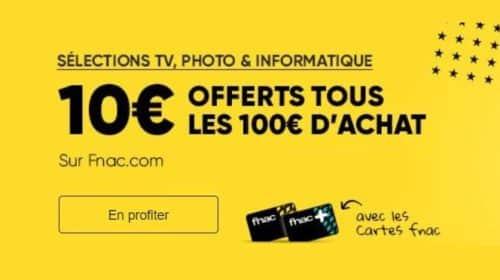 10€ offerts tous les 100€ d'achat sur univers TV, Informatique, photo