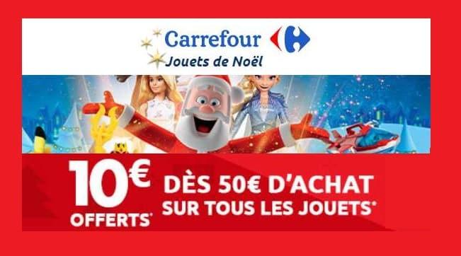 10€ offerts tous les 50€ sur le rayon jouets Carrefour