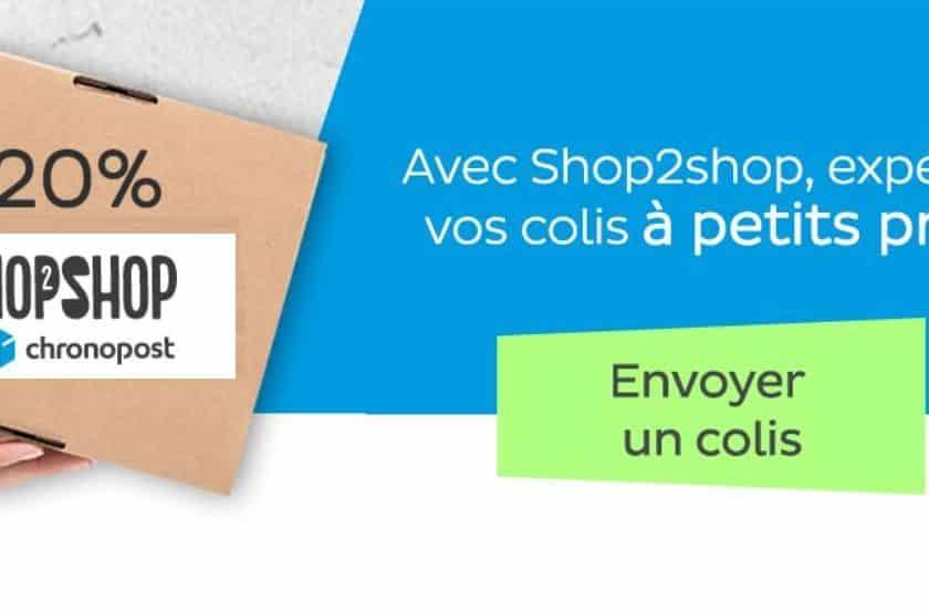 20% de reduction sur votre envoi Shop2Shop Chronopost