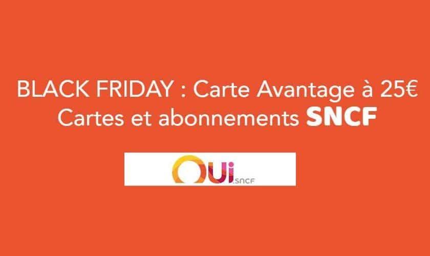 Black Friday SCNF toutes les cartes avantage SNCF à 25€
