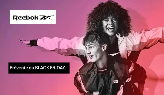 Prévente du Black Friday Reebok