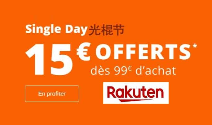 Rakuten Single's Day -15€ de remise dés 99€