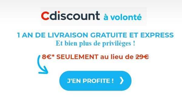 option cdiscount à volonté 1 an à 8€ au lieu de 29€