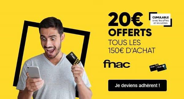 Adhérent Fnac 20€ Offerts Tous Les 150€ D'achat