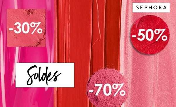 Soldes Sephora Réductions Allant De 30% Jusqu'à 70% Pour Le Lancement