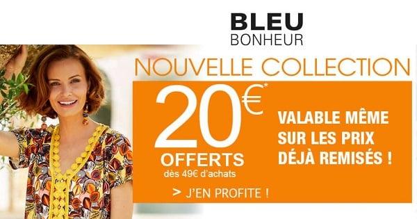 20€ De Remise Sur Bleu Bonheur Dès 49€ D'achat Valable Même Sur Les Produits Déjà Remisés